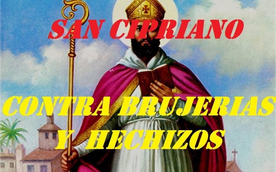 rezos, palabras y plegarias a San Cipriano contra brujería